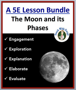 The Moon And Its Phases Complete 5e Lesson Bundle By Teach With Fergy