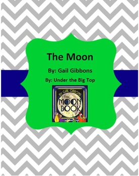 The Moon by Gail Gibbons Comprehension Worksheet