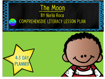 The Moon by Nuria Roca 4-5 Day Lesson Plan