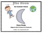 The Moon by Seymour Simon - Common Core Story Study