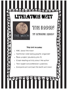 The Moon by Seymour Simon Literature and Science Integrated Unit