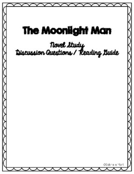 The Moonlight Man Discussion Questions