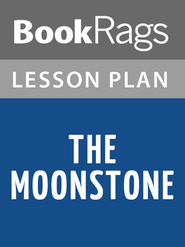 The Moonstone Lesson Plans