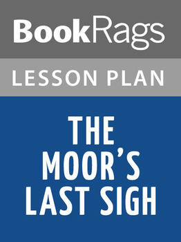 The Moor's Last Sigh Lesson Plans