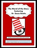 The Moral of the Story: Featuring Dr. Seuss Books