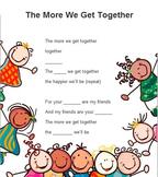 The More We Get Together Song Worksheet