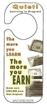 The More You Learn, the More You Earn Door Hanger