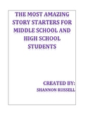 The Most Amazing Story Starters For Middle and High School