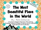 The Most Beautiful Place in the World by Ann Cameron:  A Literature Study!