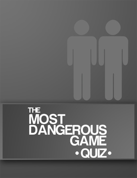 The Most Dangerous Game 25-Question Quiz (+ Answers)