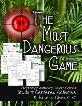 THE MOST DANGEROUS GAME ACTIVITIES AND RUBRIC CHECKLIST ST