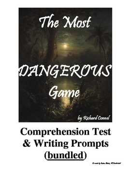 The Most Dangerous Game Test + Writing Prompts (bundled)