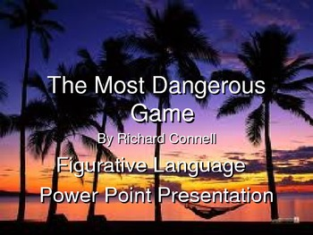 The Most Dangerous Game Figurative Language Workshop and Power Point