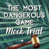 The Most Dangerous Game Mock Trial