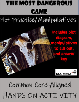 The Most Dangerous Game- Plot Practice with Manipulatives