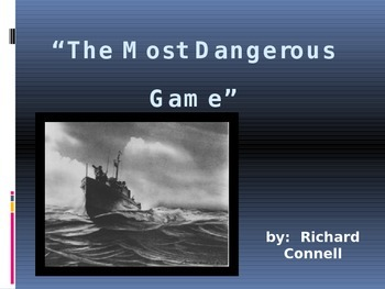 """Connell's """"The Most Dangerous Game"""" PowerPoint"""