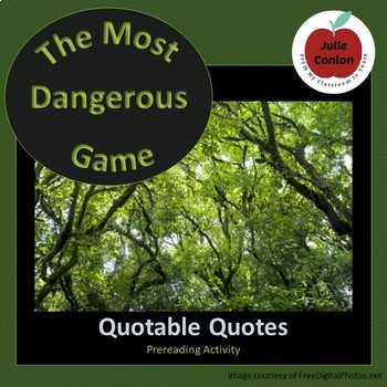 """""""The Most Dangerous Game""""--Quotable Quotes Prereading Activity"""