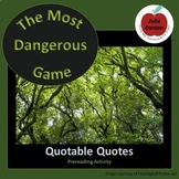 """The Most Dangerous Game""--Quotable Quotes Prereading Activity"