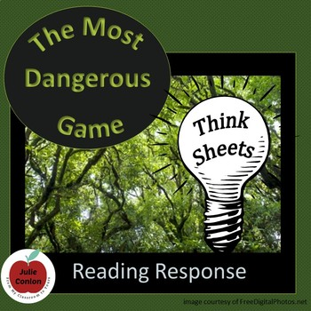 The Most Dangerous Game - Think Sheets - Reading Response Activity
