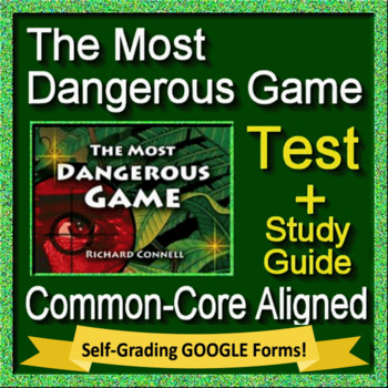 The Most Dangerous Game by Richard Connell Test and Study Guide