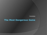 """The Most Dangerous Game"" Vocabulary Powerpoint"