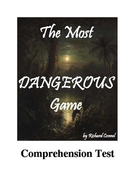 The Most Dangerous Game Comprehension Test