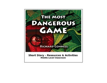 """""""The Most Dangerous Game"""" short story activities"""