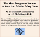 The Most Dangerous Woman in America:  Mother Mary Jones