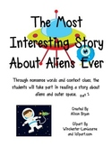 The Most Interesting Story About Aliens Ever
