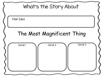 The Most Magnificent Thing     41 pgs of Common Core Activities