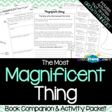 The Most Magnificent Thing Activity Packet and Book Companion