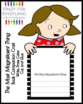 The Most Magnificent Thing Book Companion for Kindergarten