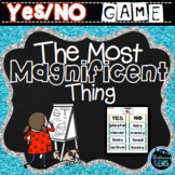 The Most Magnificent Thing - Character Traits Game