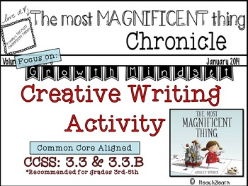 Growth Mindset: The Most Magnificent Thing : Creative Writing