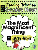 The Most Magnificent Thing - Critical & Creative Thinking with Reading
