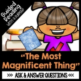 The Most Magnificent Thing Guided Reading Ask and Answer Questions