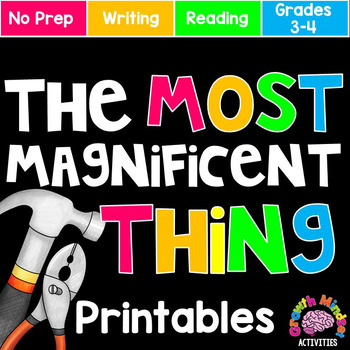 The Most Magnificent Thing No Prep Printables