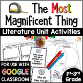 The Most Magnificent Thing Questions & Activities w/ Digital Distance Learning
