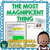 The Most Magnificent Thing by Ashley Spires Lesson Plan and Activities
