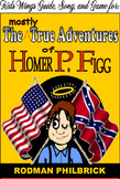 The Mostly True Adventures of Homer P. Figg, Newbery Honor Book