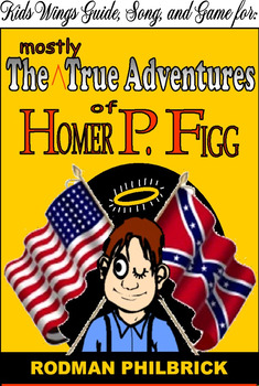 The Mostly True Adventures of Homer P. Figg, Newbery Honor, Great Civil War Book