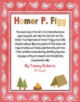 The Mostly True Adventures of Homer P. Figg Novel Study Brown Bag Book