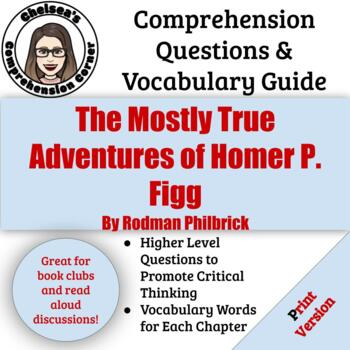 The Mostly True Adventures of Homer P. Figg Questions and Vocabulary Guide