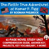 The Mostly True Adventures of Homer P. Figg Novel Unit