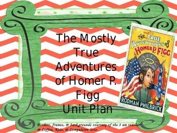 The Mostly True Adventures of Homer P. Figg Unit Plan Super Bundle