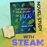 The Mostly True Story of Jack Novel Study + STEAM BUNDLE