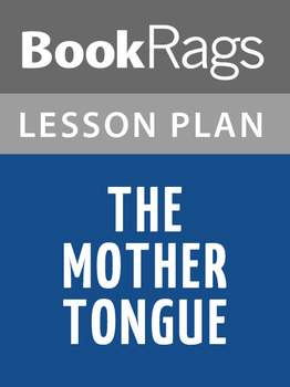 The Mother Tongue Lesson Plans