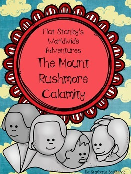 The Mount Rushmore Calamity (Flat Stanley's Worldwide Adventures)