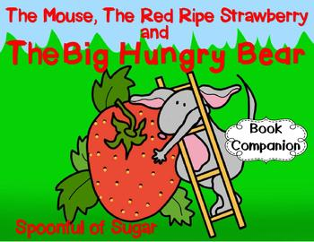 The Mouse, The Red Ripe Strawberry and the Big Hungry Bear (Story Companion)
