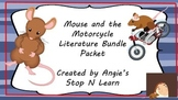 The Mouse and Motorcycle Literature Activity Bundle